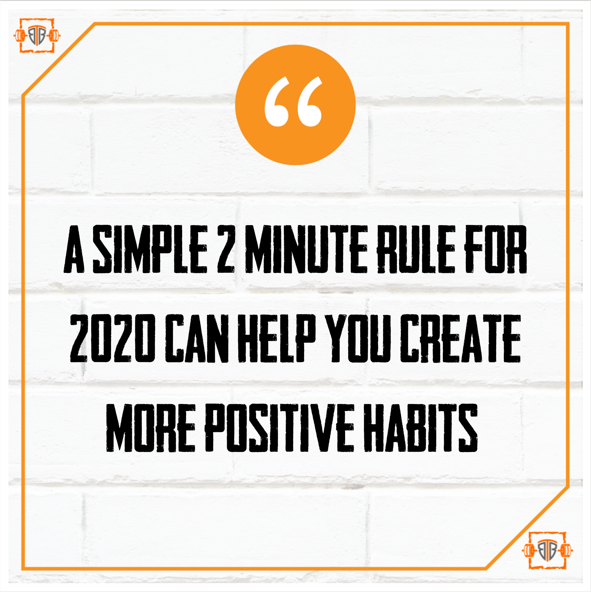 2 Minute Rule for 2020